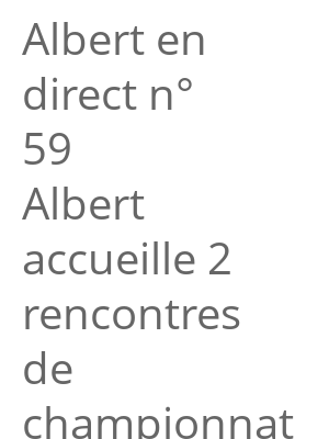 "Afficher ""Albert en direct n° 59<br /> Albert accueille 2 rencontres de championnat de France"""